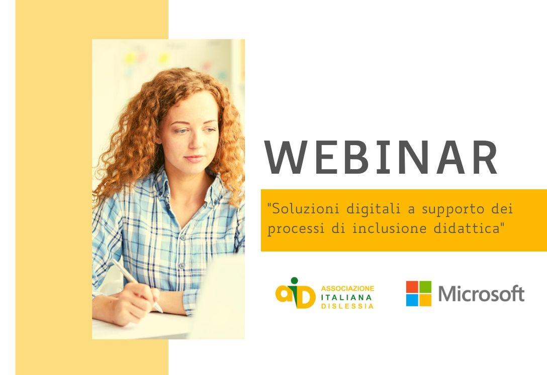 Didattica a distanza - Webinar AID-Microsoft: soluzioni digitali per l'inclusione scolastica
