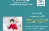 Per i genitori - giovedì 22.4 e giovedì 29.4 *online* Il Liceo Medi vi invita agli incontri