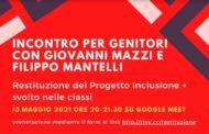 Giovedì 13.05 ore 20: Per i genitori - Incontro finale online con Filippo Mantelli e Giovanni Mazzi